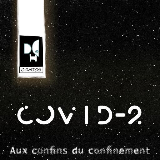 COVID-2 aux confins du confinement