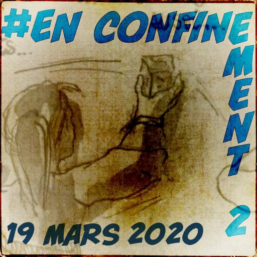 Le confinement du jeudi 19 mars 2020 par yoyo